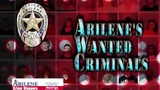 Abilene's Wanted Criminals: 7 sought for crimes against children, rewards offered