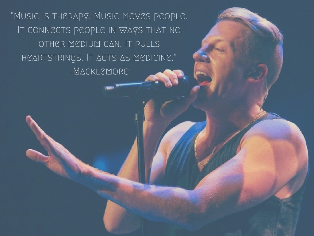 """Music is therapy. Music moves people. It connects in ways that no other medium can. It pulls heart strings. It acts as medicine."" -Macklemore. (Image: Seattle Refined)."
