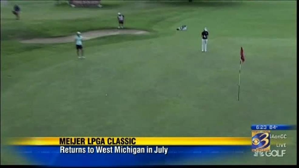 LPGA returns to Grand Rapids for Meijer Classic this summer