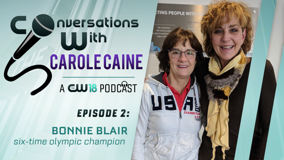 Conversations With Carole Caine | Episode 2: Bonnie Blair