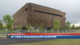 National Museum of African American History & Culture opens