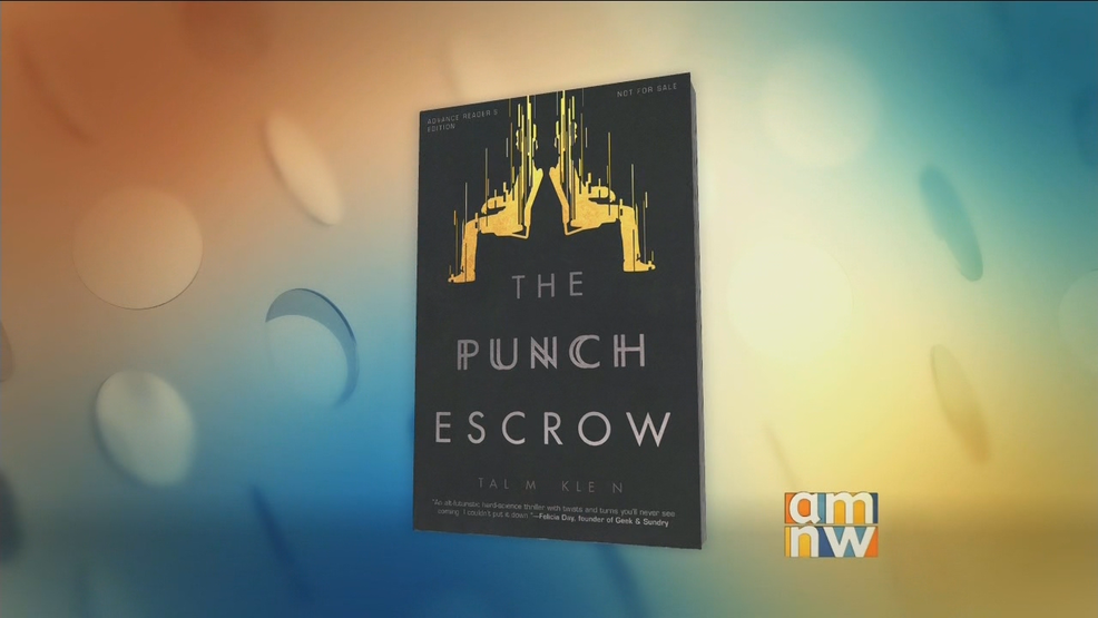 "Buzz-worthy Debut Novel: ""The Punch Escrow"""