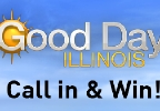 Good Day Illinois One-Time Call-In Contest Rules